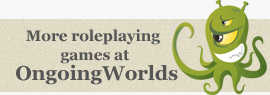 More roleplaying games at ongoingworlds